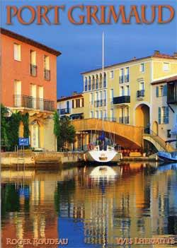 Port grimaud cit lacustre visite et tourisme historique - Visiter port grimaud ...